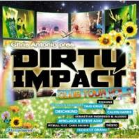 Dirty Impact Club Tour Vol.3
